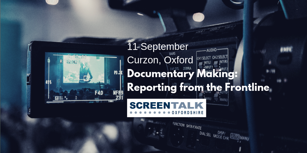 Documentary Making: Reporting from the Frontline
