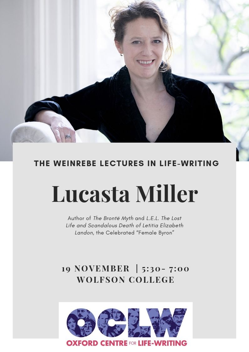 The Weinrebe Lectures in Life-Writing: Lucasta Miller