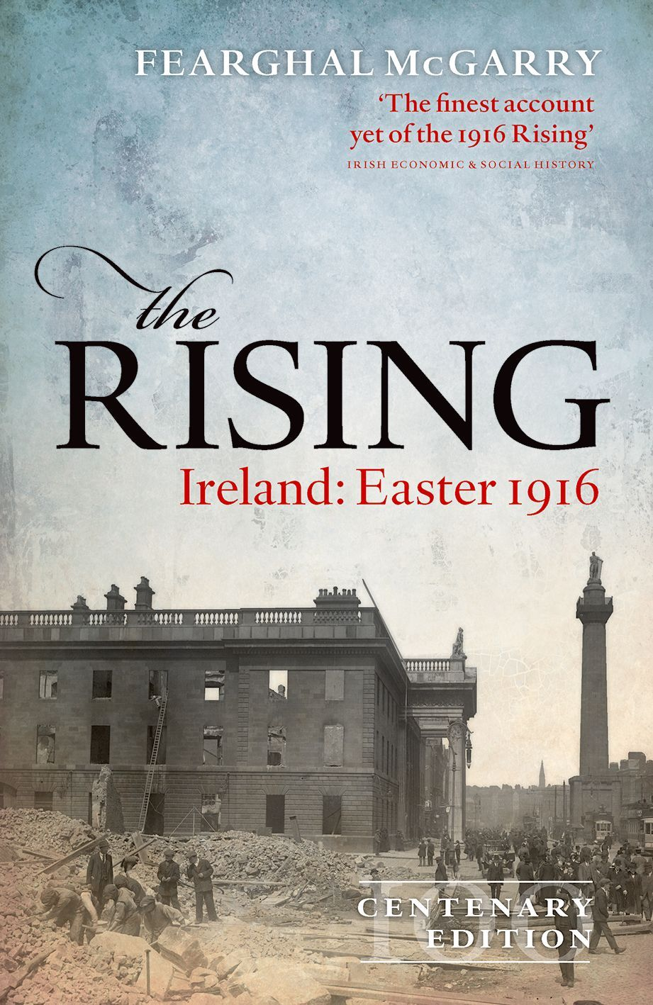 Review - The Rising: Ireland: Easter 1916 by Fearghal McGarry