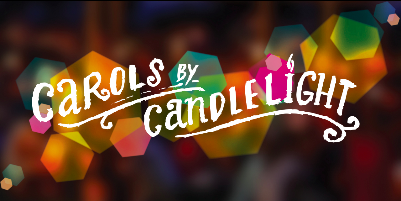 Service of Nine Lessons and Carols by Candlelight
